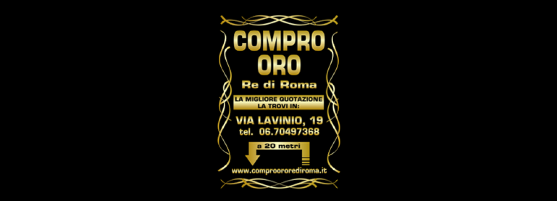 Compro oro re di roma roma centro shopping for Compro casa roma centro